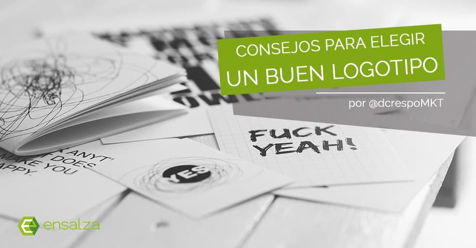 Consejos para elegir tu logo: no subestimes el poder de un buen diseño