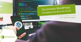 Diccionario WordPress: 16 palabros técnicos explicados en un tuit