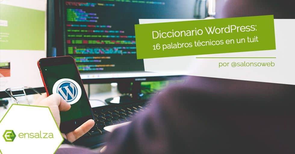 Diccionario WordPress: 16 términos técnicos explicados