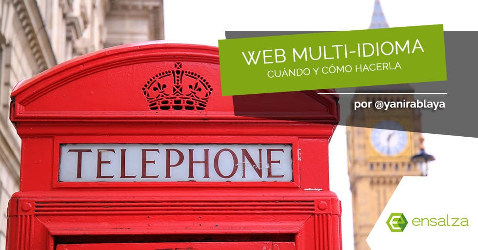 Página web multi-idioma: qué, por qué, cómo y cuándo